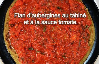 Flan d'aubergines au tahiné et à la sauce tomate