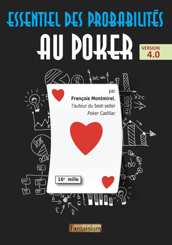 Juillet 2021 : Essentiel des probabilités au poker, version 4.0