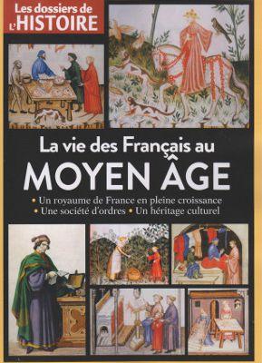 La vie des Français au Moyen Âge