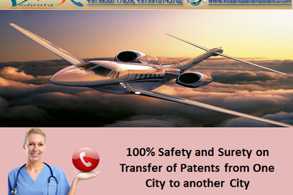 Get Outstanding Service in your city Delhi - Vedanta Air Ambulance Service