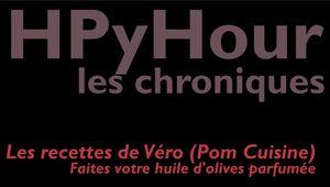 La Cuisine de Véro #02 Faites votre huile d'olives parfumée | HPyTv La Télé des Pyrénées