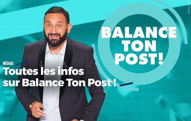 Toutes les infos sur Balance Ton Post ! #BalanceTonPost
