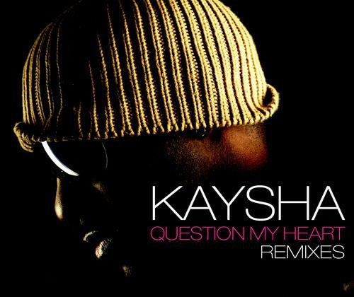 [ZOUK]KAYSHA-QUESTION MY HEART REMIXES-2010