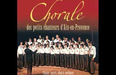 La Coupo Santo - Les Petits Chanteurs d'Aix -