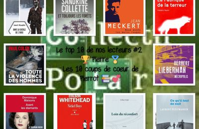 Collectif Polar ; le top 10 de Pierre.