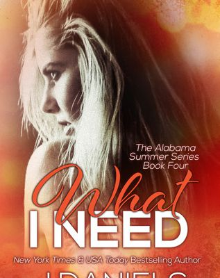 Read / Download What I Need (Alabama Summer, #4) by J. Daniels