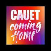 CAUET - Coming Home (Version Complète)