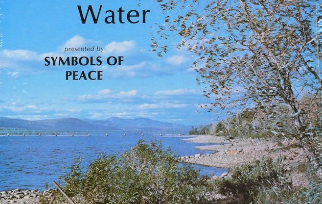 Symbols of Peace - Come to the Water (1981)