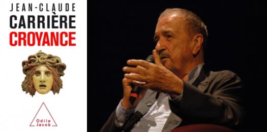 Les croyances, avec Jean-Claude Carrière