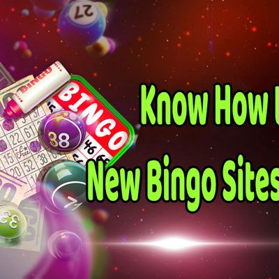 Know How to Play New Bingo Sites UK Games