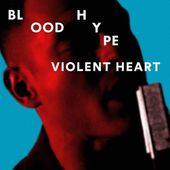 Vidéo Du Jour: Violent Heart Bloodhype - lesmusicultesdekevin.overblog.com