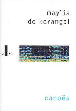 Canoës, de Maylis de Kerangal