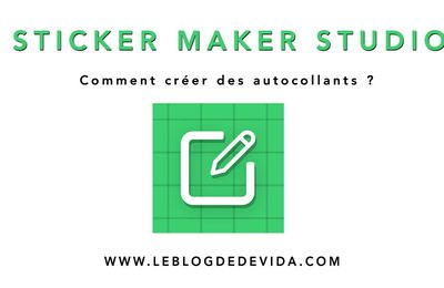 Sticker Maker Studio : comment créer des autocollants
