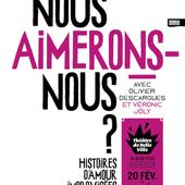 """Olivier Descargues & Véronic Joly - """"Nous aimerons-nous ?"""" - Critique Humoristes"""