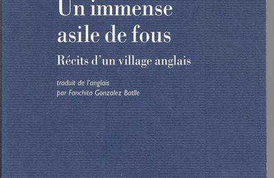 un bijou de littérature anglaise : Un immense asile de fous  Récits d'un village anglais.
