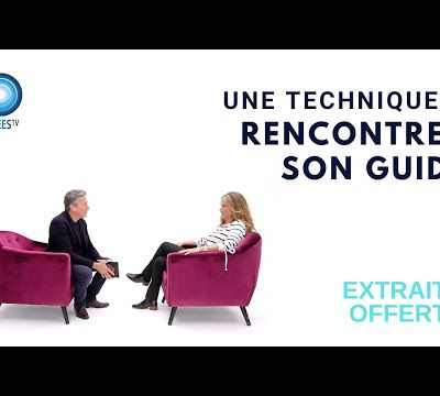 Comment rencontrer son guide!
