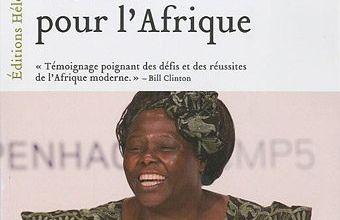Wangari Maathai : modèle des gestes simples…elle plante les arbres… sème et cultive les idées