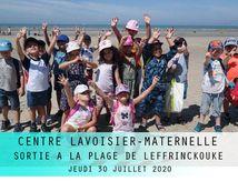 CENTRE LAVOISIER-MATERNELLE-SORTIE PLAGE DE LEFFRINCKOUKE-JEUDI 30 JUILLET 2020