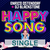 Enrico Ostendorf & DJ Blackstone - Happy Song
