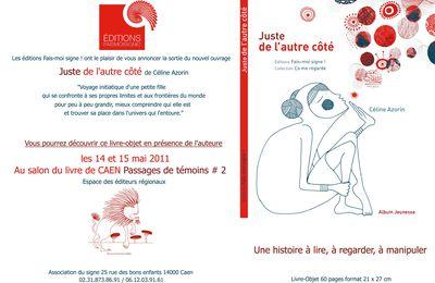 Editions Fais-moi signe ! Au salon du livre de Caen Passages de Témoins 2# les 14 et 15 mai 2011