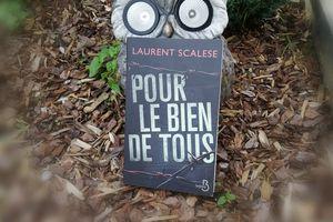 POUR LE BIEN DE TOUS de Laurent SCALESE