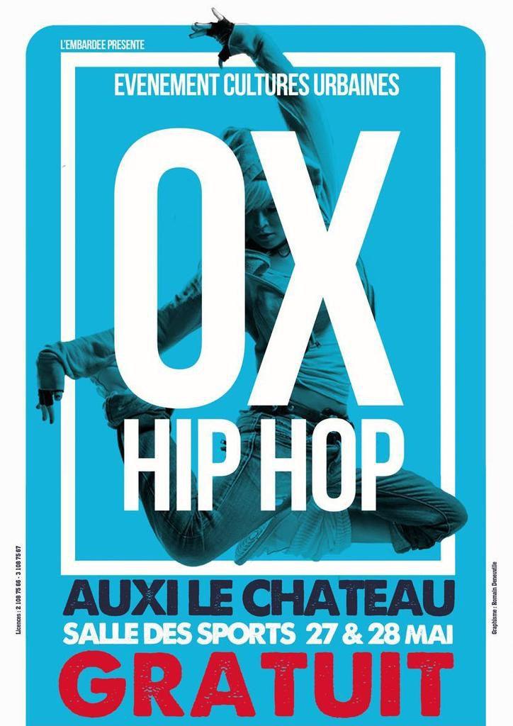 OX  HIP HOP ...à AUXI LE CHÂTEAU...avec L'EMBARDEE...