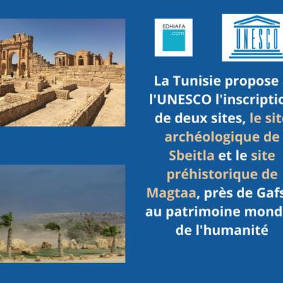 La Tunisie propose deux sites archéologiques à l'UNESCO pour inscription sur la liste du patrimoine culturel mondial