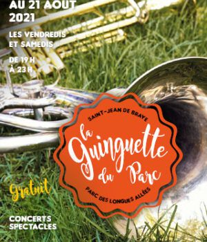 Programme de la GUINGUETTE DU PARC du 2 juillet au 21 aout 2021 à  SAINT JEAN DE BRAYE - GRATUIT