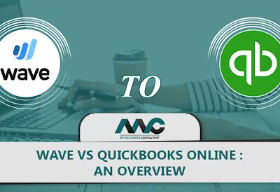 Wave vs QuickBooks : Which is the best accounting software for small Business ?