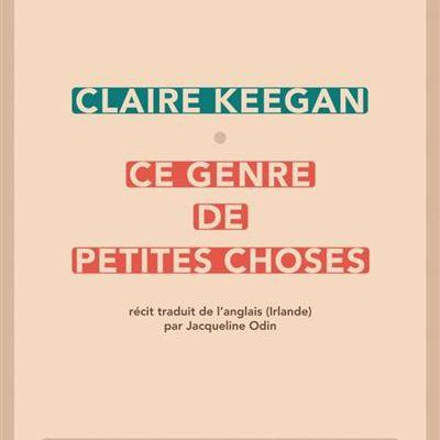 Ce genre de petites choses  dec Claire Keegan