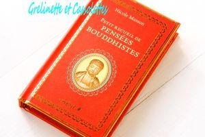 Petit Recueil de Pensées Bouddhistes, Nicole Masson