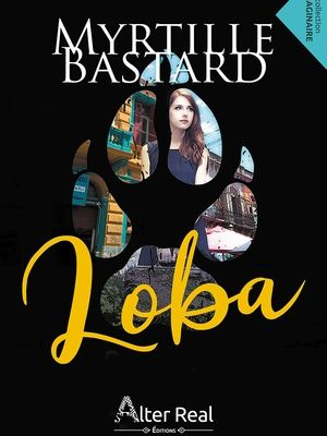 LOBA, Editions Alter Real, sortie le 1er mars 2019