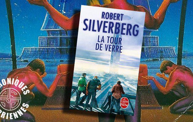📚 ROBERT SILVERBERG - LA TOUR DE VERRE (TOWER OF GLASS, 1970)