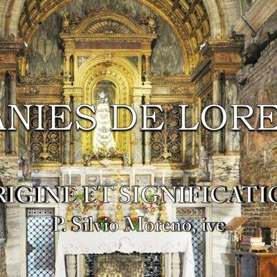 LITANIES DE LORETTE - ORIGINE ET SIGNIFICATION