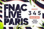 Le Fnac Live Paris fait son grand retour, découvrez les premiers noms de la programmation