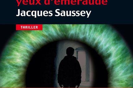 L'ENFANT AUX YEUX D'ÉMERAUDE de Jacques Saussey