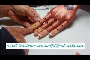 Description et astuces nail trainer