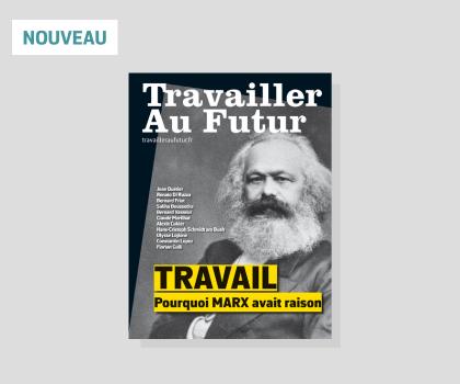 Marx et le travail, au futur