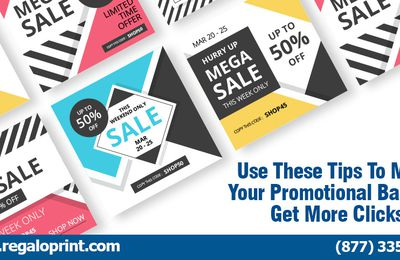 Use These Tips To Make Your Promotional Banners Get More Clicks