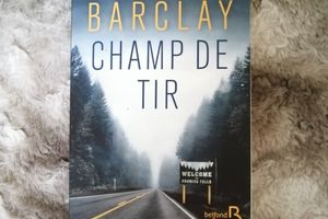CHAMP DE TIR de Linwood BARCLAY