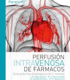 Amazon kindle libros: PERFUSIÓN INTRAVENOSA DE