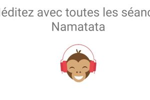 On a fait de la méditation avec l'application mobile Namatata