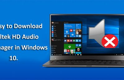 Easy to Download Realtek HD Audio Manager in Windows 10
