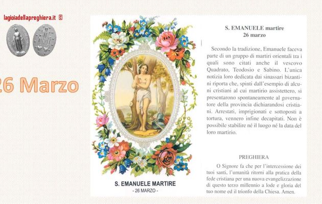 26 Marzo: Sant'Emanuele - Preghiera e vita