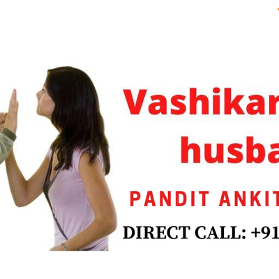 Vashikaran for Controlling Husband
