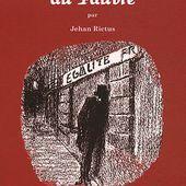 Jehan Rictus, 'Les Soliloques du Pauvre' : le guide du tricard