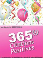 365 Citations Positives...