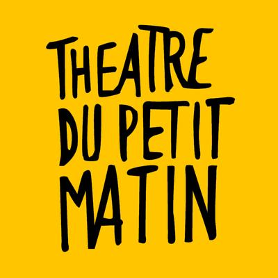 Théâtre du Petit Matin