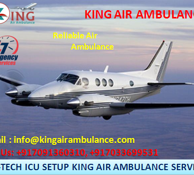 King Air Ambulance Expedited Service in Patna with Complete Medical Amenities