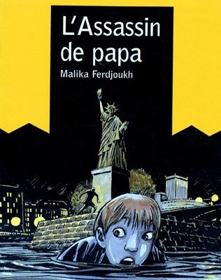 L'assassin de papa, par Malika FERDJOUKH